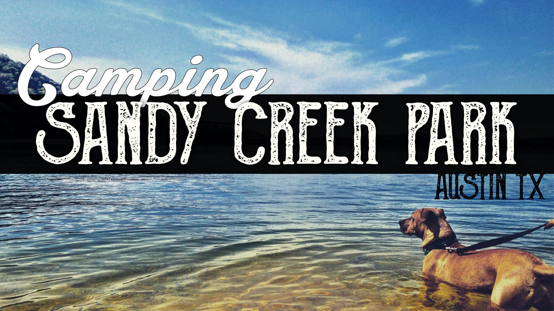 Boondocking at Sandy Creek Park – Greater Austin, Texas
