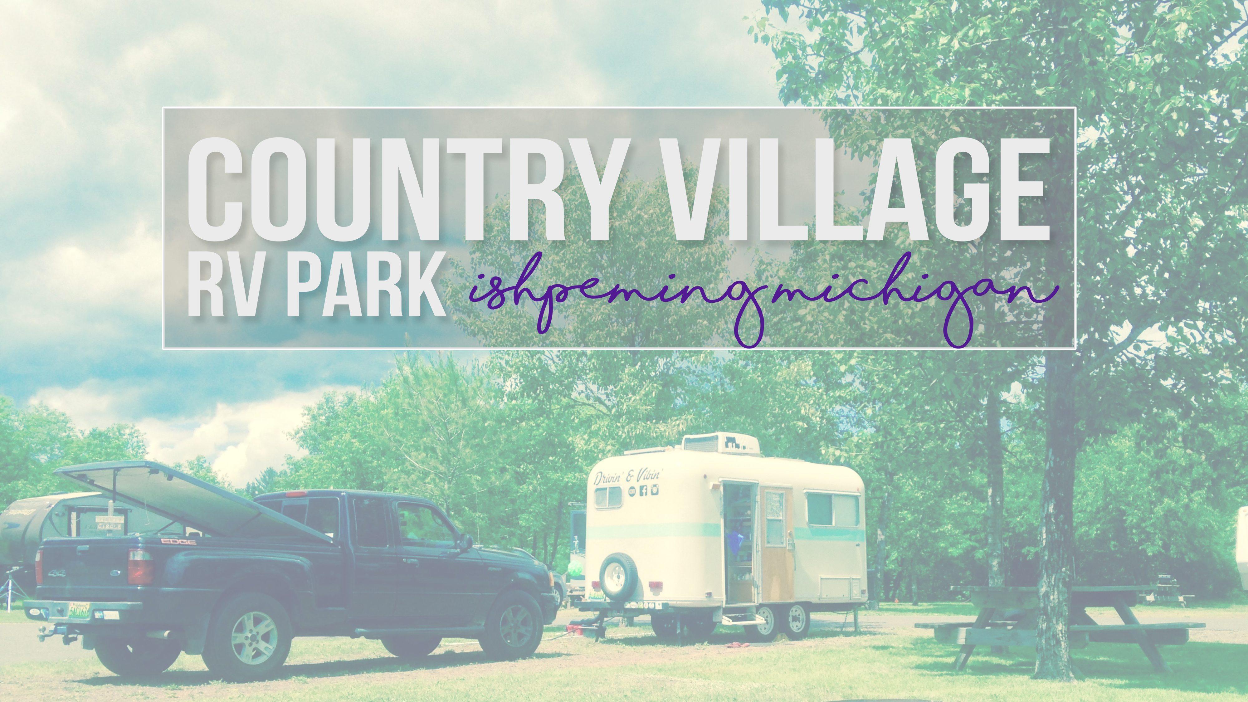 Country Village RV Park – Ishpeming, Michigan