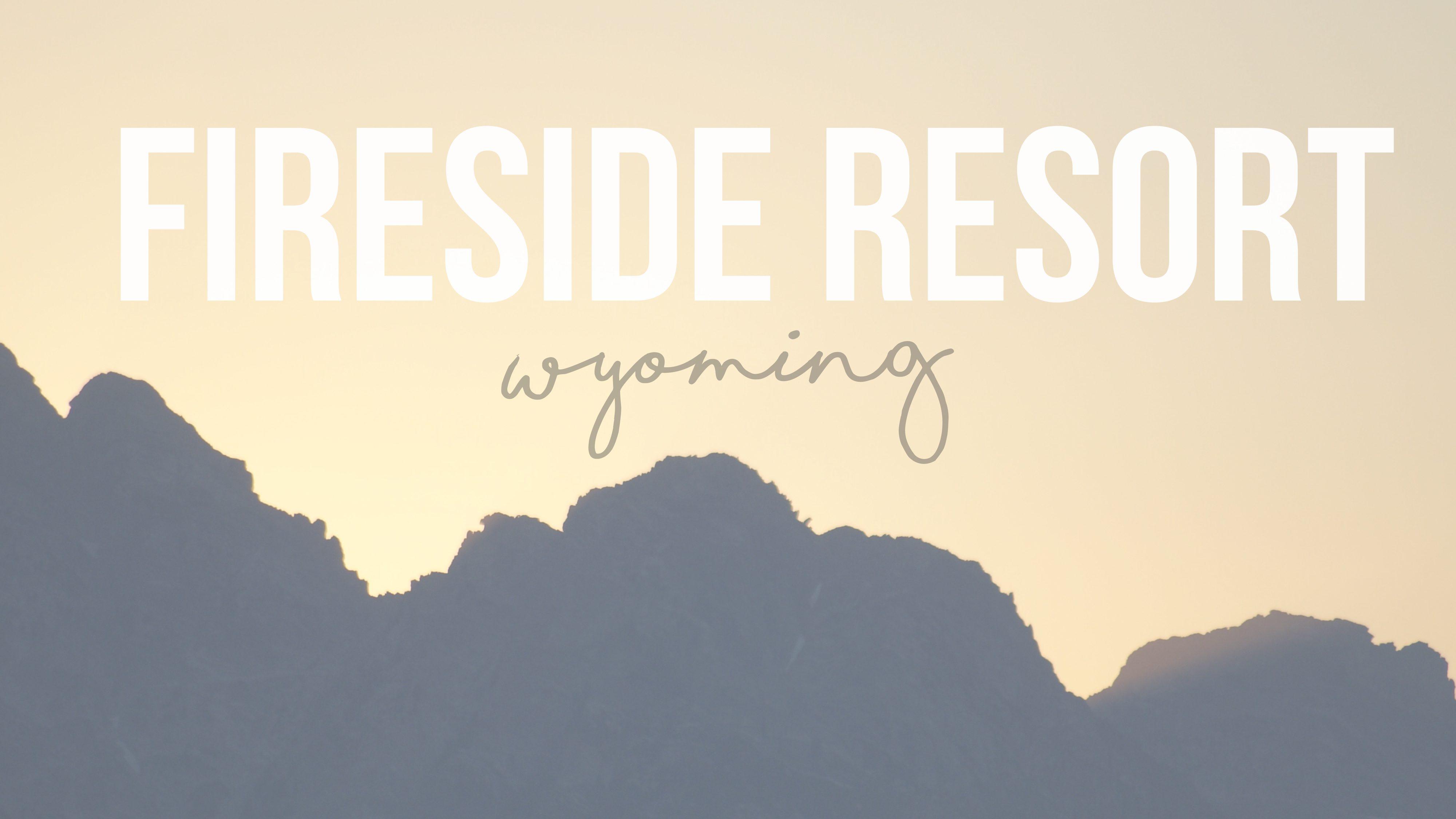 Fireside Resort in Wilson, Wyoming