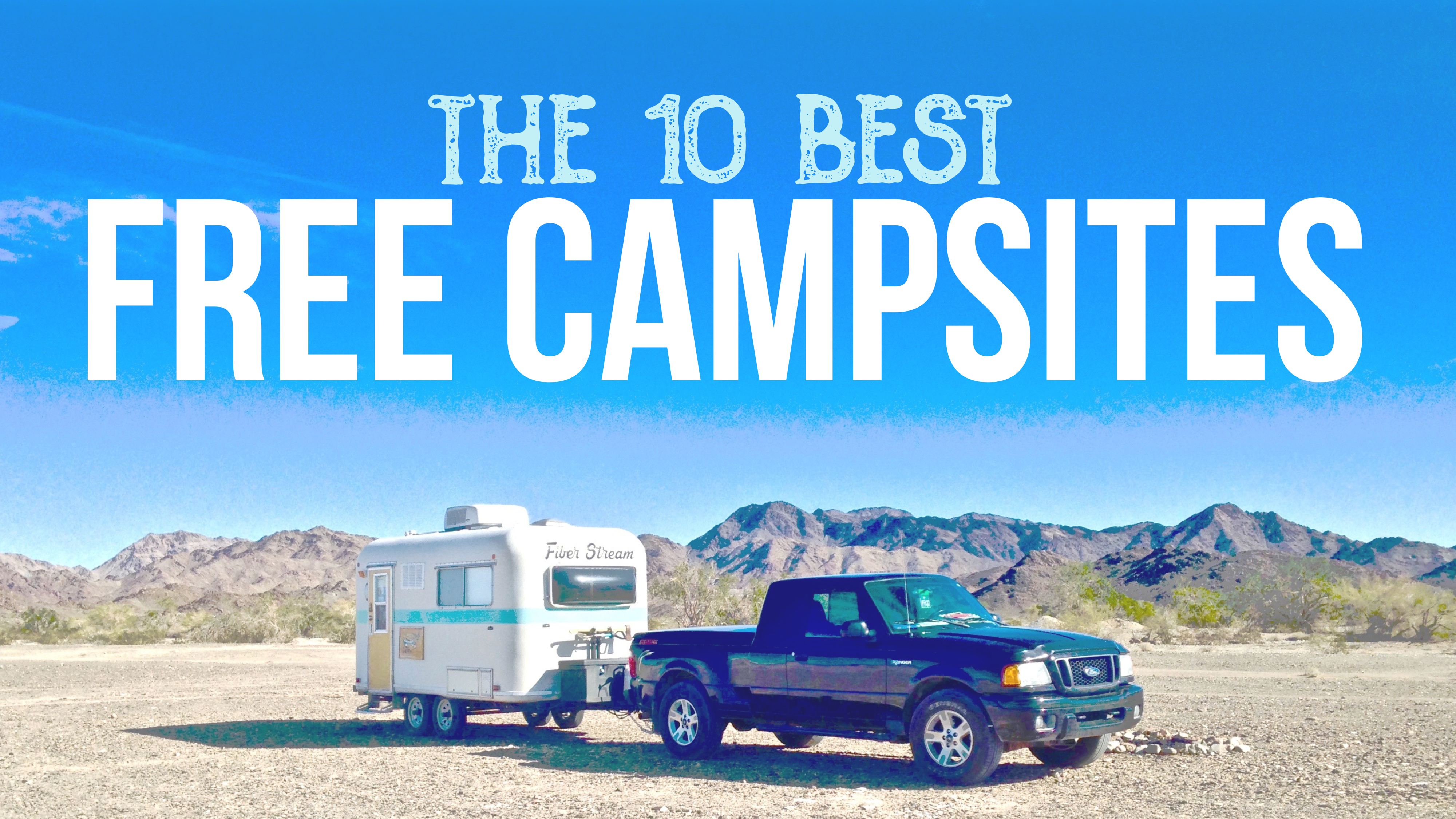 Top 10 Free Campsites – Year One on the Road