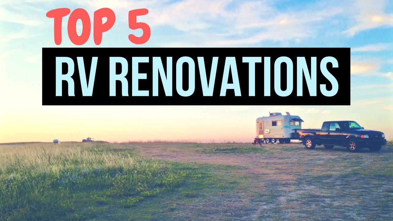 Top 5 RV Renovation Upgrades