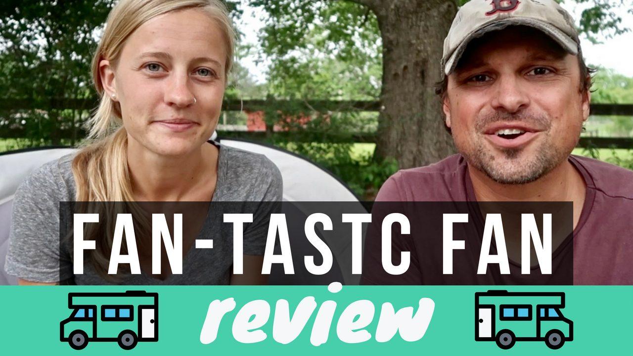 Fan-Tastic Fan Review // RV Rooftop Vent