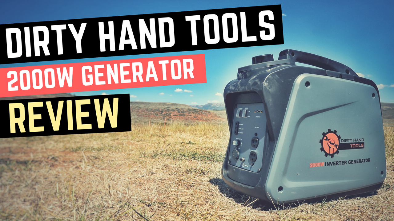Dirty Hand Tools 2000w Inverter Generator Review