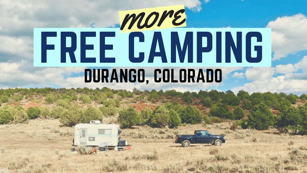 (MORE) Free Camping in Durango, Colorado